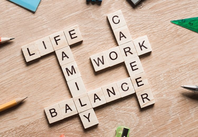 7. Work Life Balance
